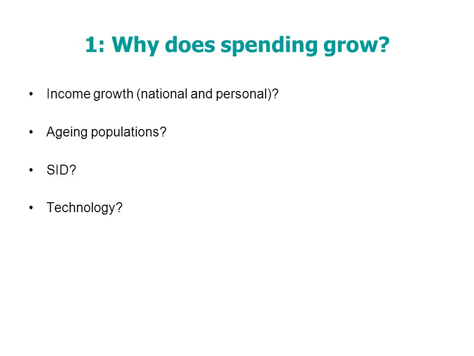 1: Why does spending grow. Income growth (national and personal).