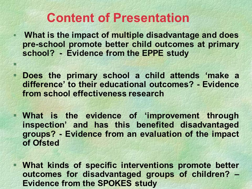 § What is the impact of multiple disadvantage and does pre-school promote better child outcomes at primary school? - Evidence from the EPPE study § §