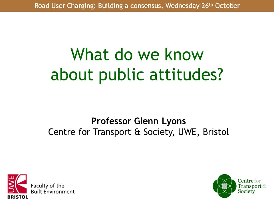 1 of 18 What do we know about public attitudes.