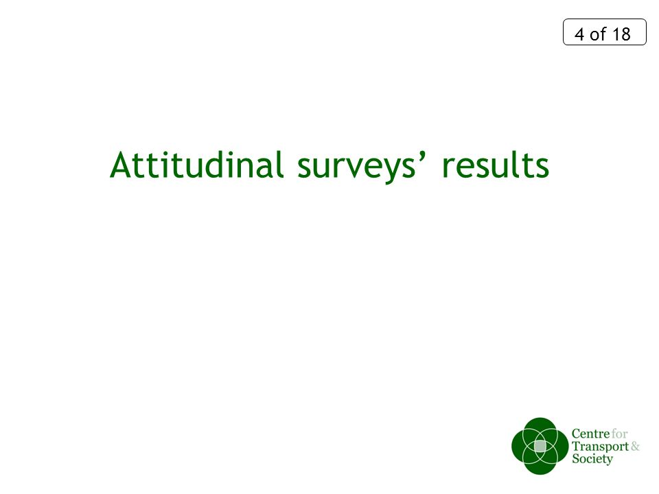 4 of 18 Attitudinal surveys results