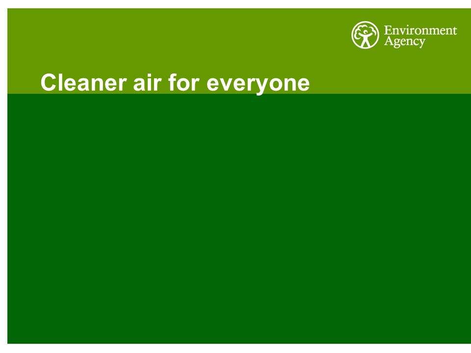 Cleaner air for everyone