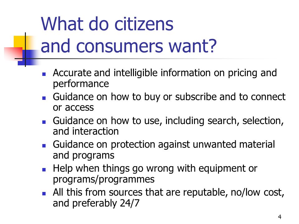 4 What do citizens and consumers want.