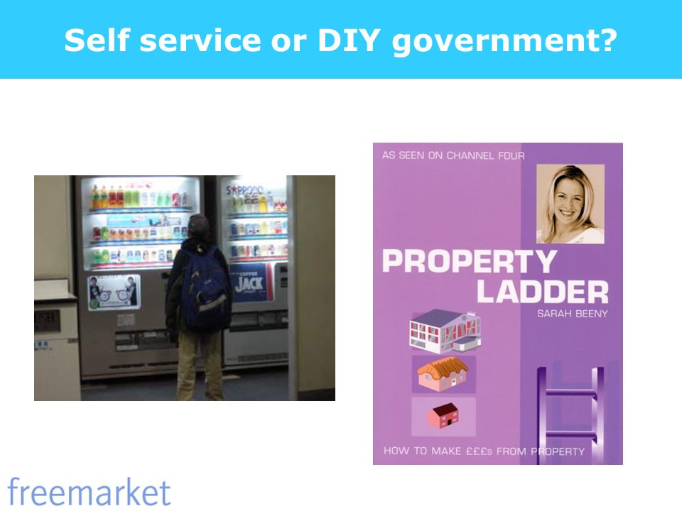 Self service or DIY government