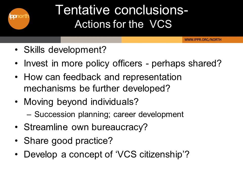 Tentative conclusions- Actions for the VCS Skills development.