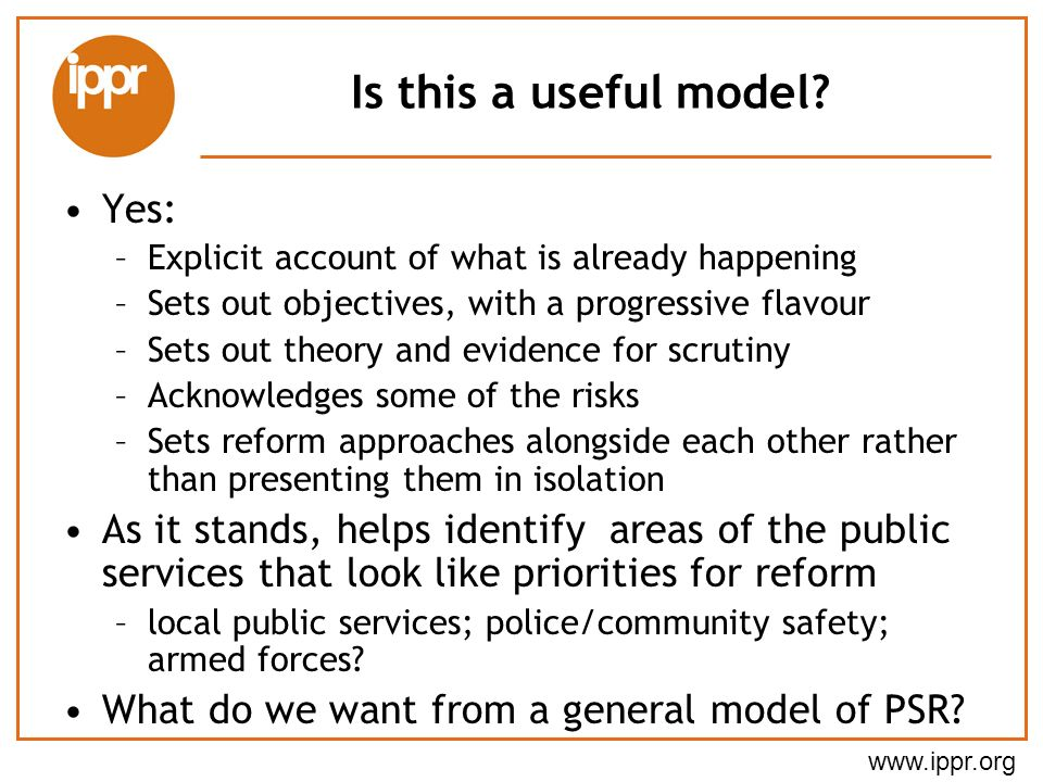 www.ippr.org Is this a useful model.