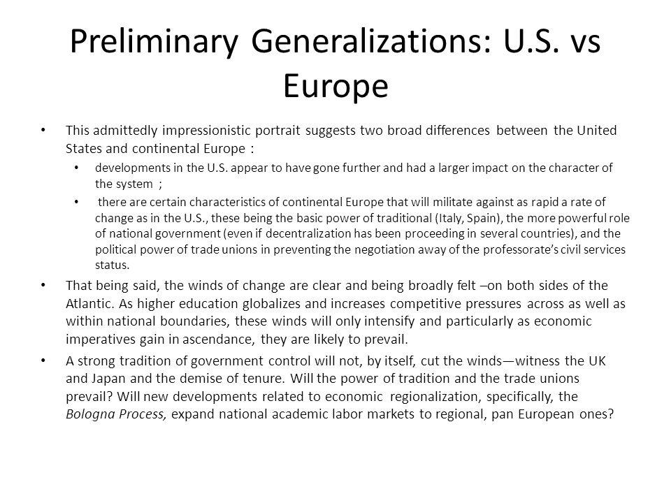 Preliminary Generalizations: U.S.