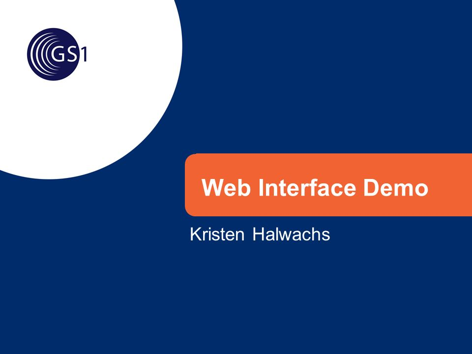 Web Interface Demo Kristen Halwachs