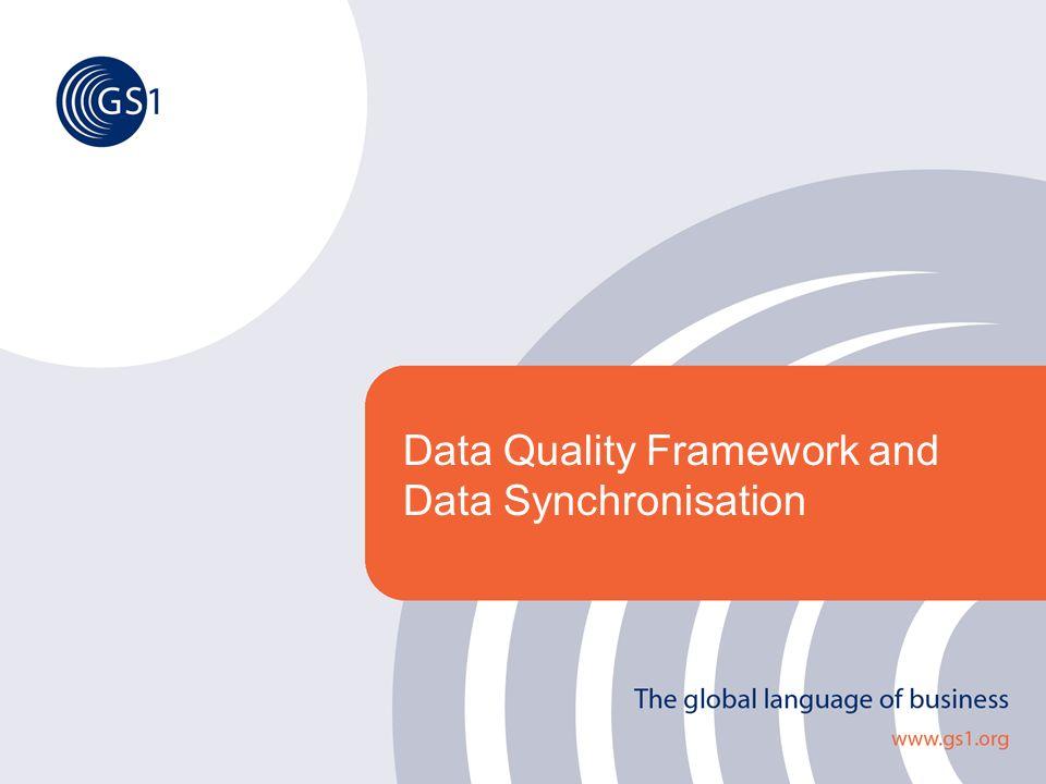 Data Quality Framework and Data Synchronisation