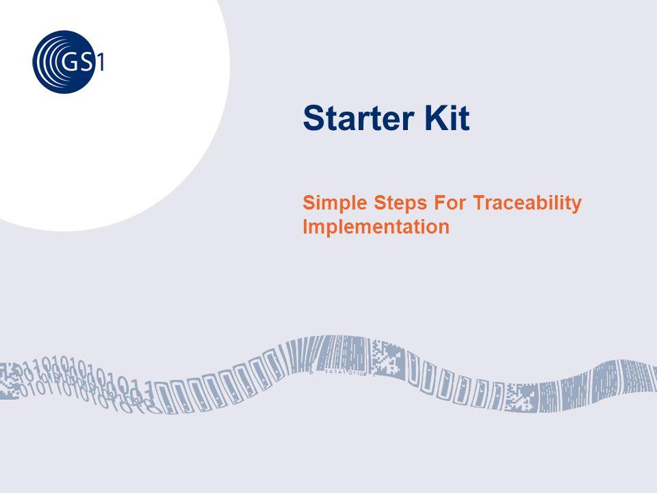 Starter Kit Simple Steps For Traceability Implementation