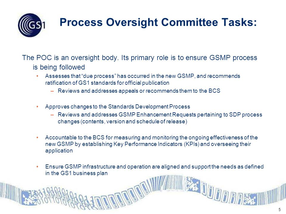 5 Process Oversight Committee Tasks: The POC is an oversight body.