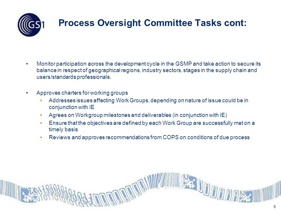 7 Technical Standards Committee Tasks: TSC is responsible for process oversight for technical standards throughout the process, from chartering through recommendation of ratification The scope of the TSC duties is limited to the development and maintenance of EPC/RFID technical standards.