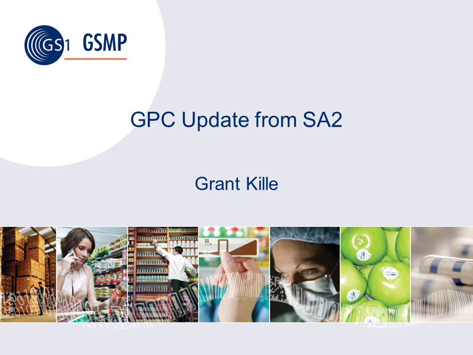 GPC Update from SA2 Grant Kille