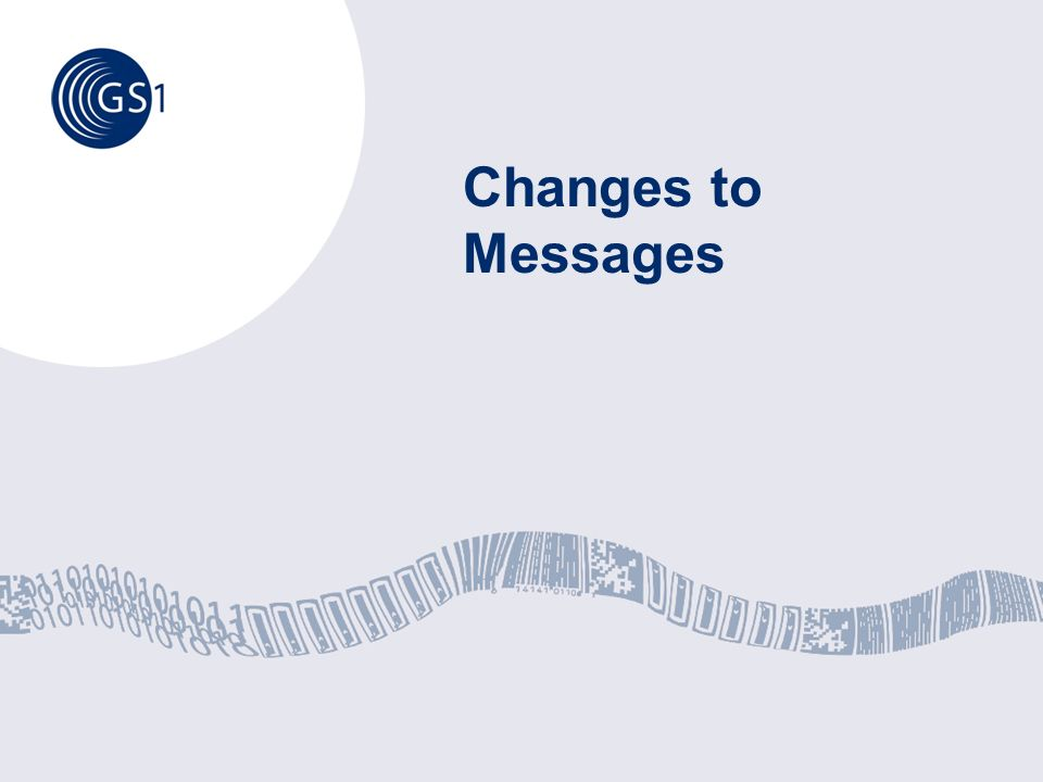 Changes to Messages