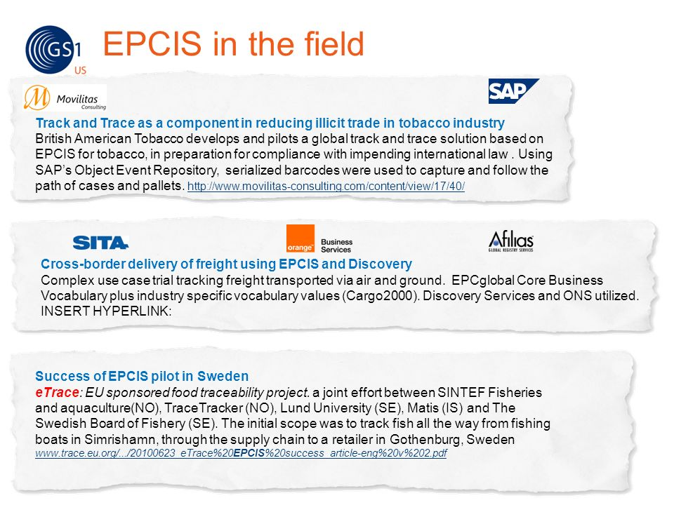 Success of EPCIS pilot in Sweden eTrace: EU sponsored food traceability project. a joint effort between SINTEF Fisheries and aquaculture(NO), TraceTra