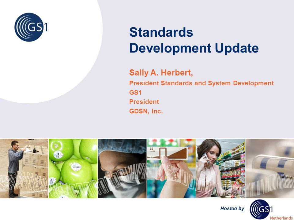 Hosted by Standards Development Update Sally A.
