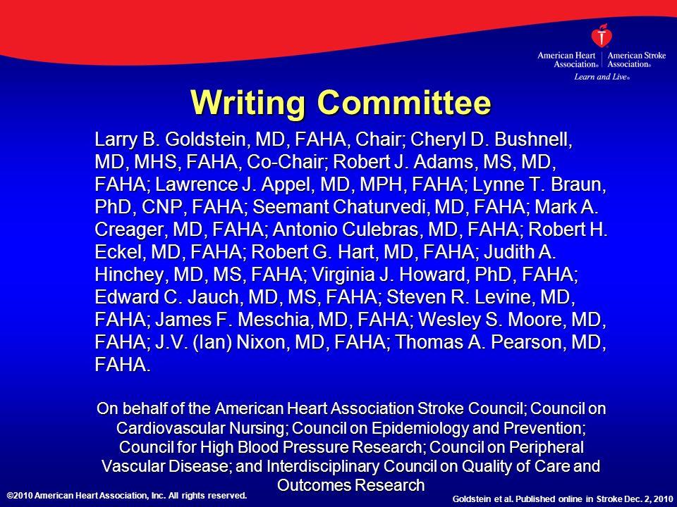 Slide Set developed by: Deborah Bergman, RN, MSN, C-NP Ken Uchino, MD ©2010 American Heart Association, Inc.