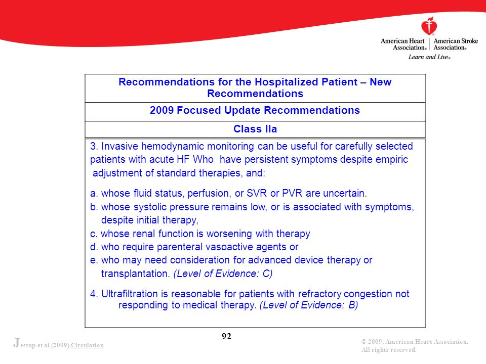 J essup et al (2009) Circulation © 2009, American Heart Association. All rights reserved. 92 Recommendations for the Hospitalized Patient – New Recomm