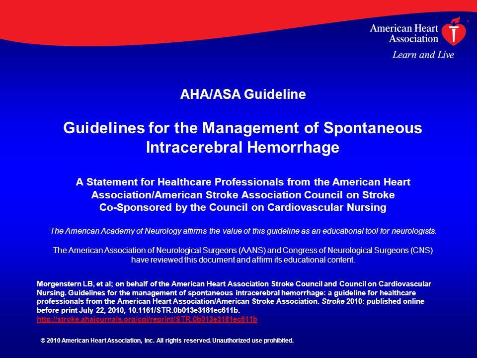 AHA/ASA Guideline Guidelines for the Management of Spontaneous Intracerebral Hemorrhage A Statement for Healthcare Professionals from the American Hea