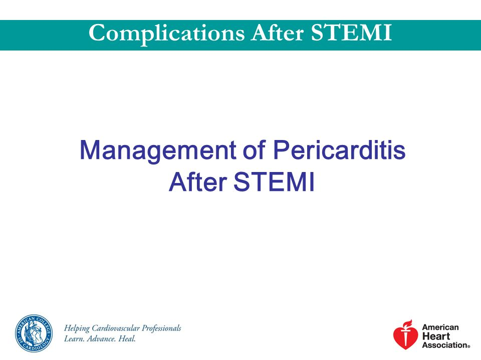 Management of Pericarditis After STEMI Complications After STEMI