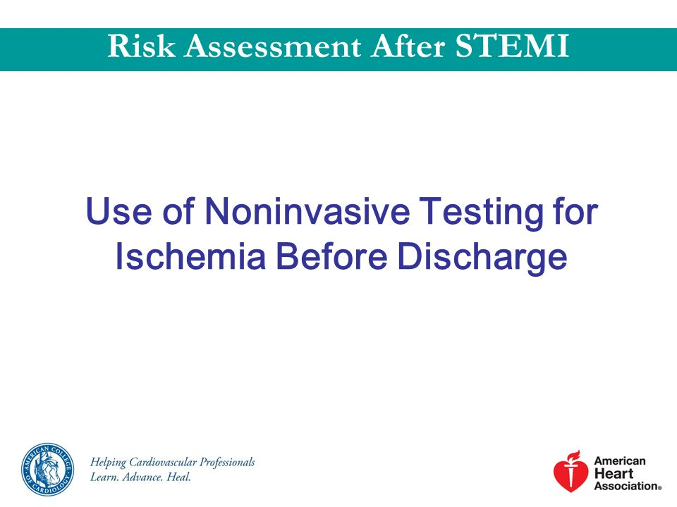 Use of Noninvasive Testing for Ischemia Before Discharge Risk Assessment After STEMI