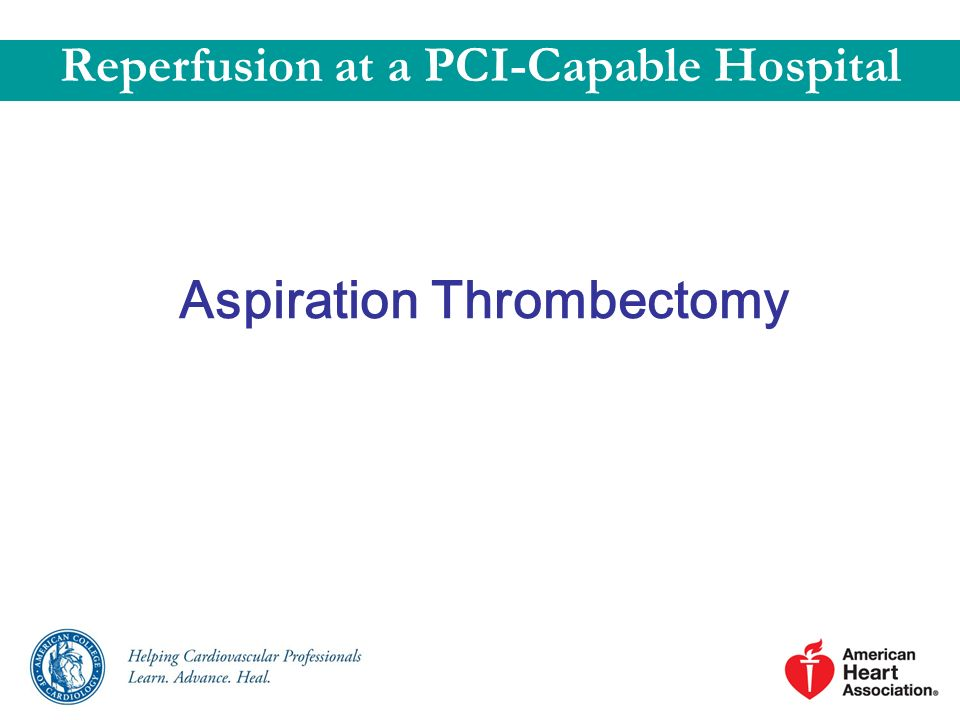 Aspiration Thrombectomy Reperfusion at a PCI-Capable Hospital