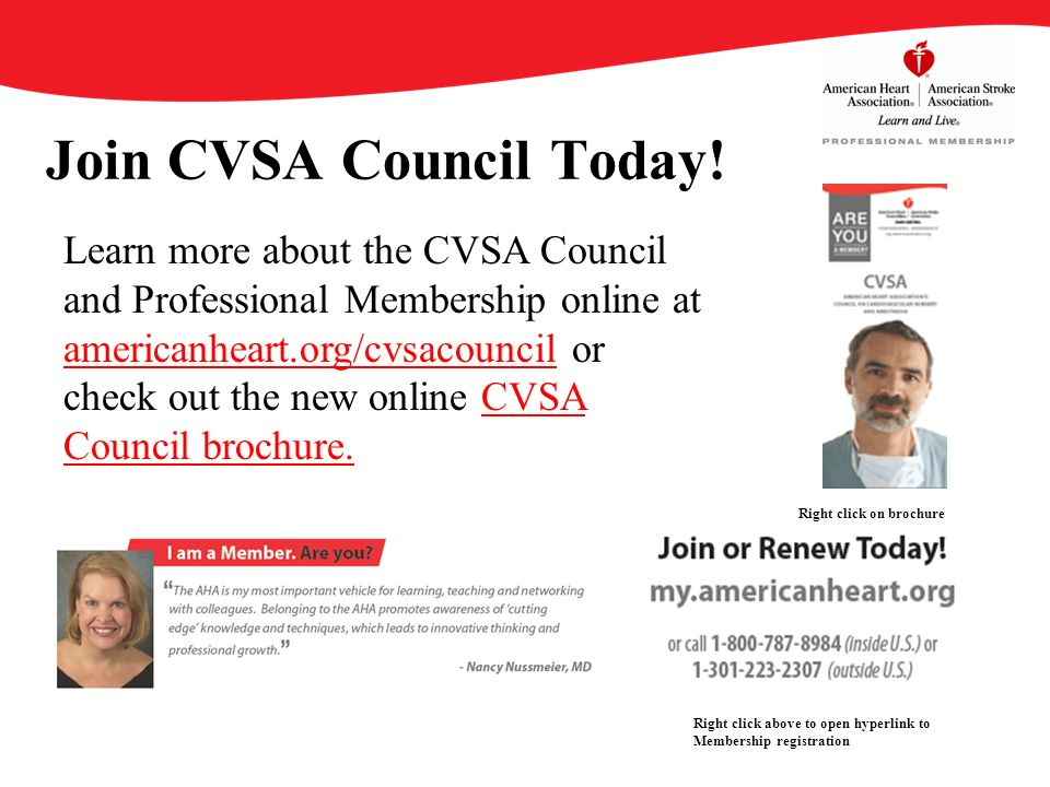 Join CVSA Council Today! Learn more about the CVSA Council and Professional Membership online at americanheart.org/cvsacouncil or check out the new on