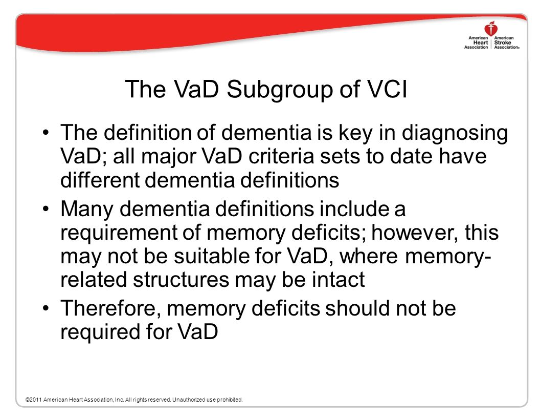 Clinical Criteria for VCI VCI is an overarching condition that includes both VaD and Vascular Mild Cognitive Impairment (vaMCI) VCI Criteria is based