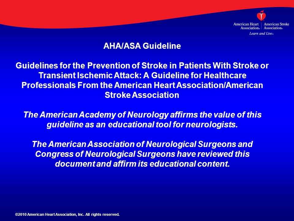 AHA/ASA Guideline Guidelines for the Prevention of Stroke in Patients With Stroke or Transient Ischemic Attack: A Guideline for Healthcare Professiona
