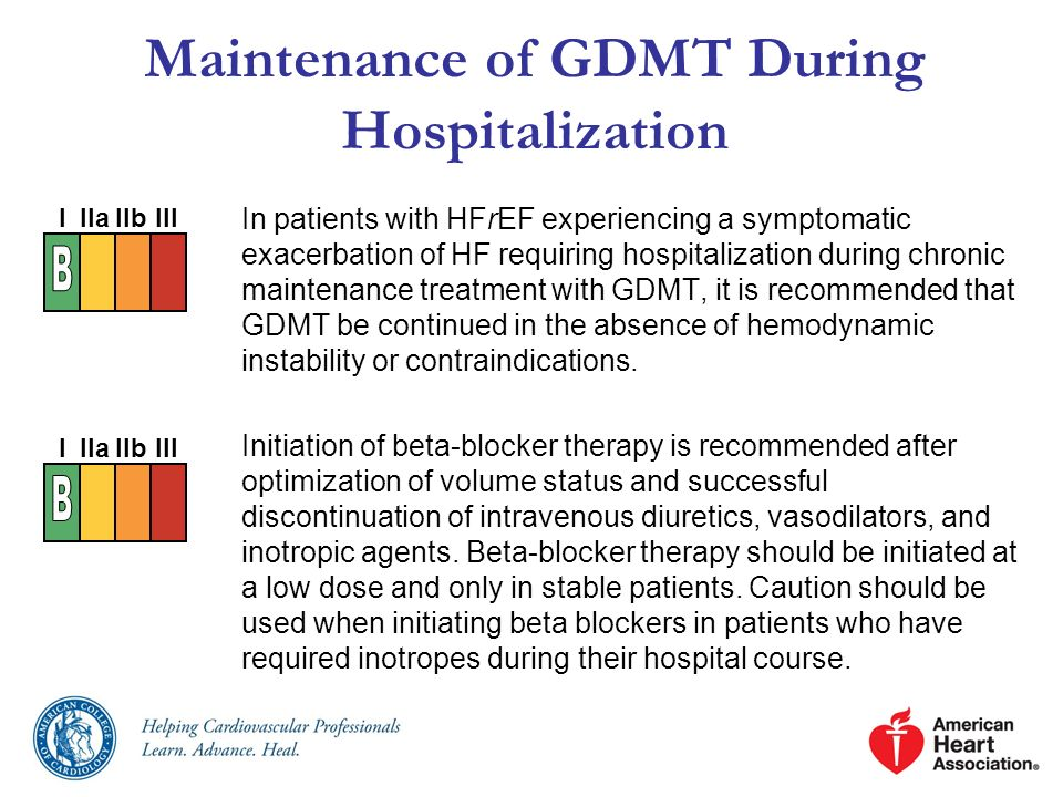 Maintenance of GDMT During Hospitalization In patients with HFrEF experiencing a symptomatic exacerbation of HF requiring hospitalization during chron