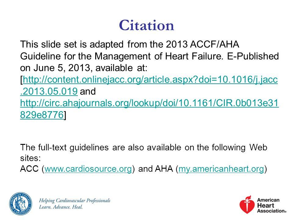 ACCF/AHA/AMA-PCPI 2011 HF Performance Measurement Set (cont.) MeasureDescription*Care Setting Level of Measurement 7.