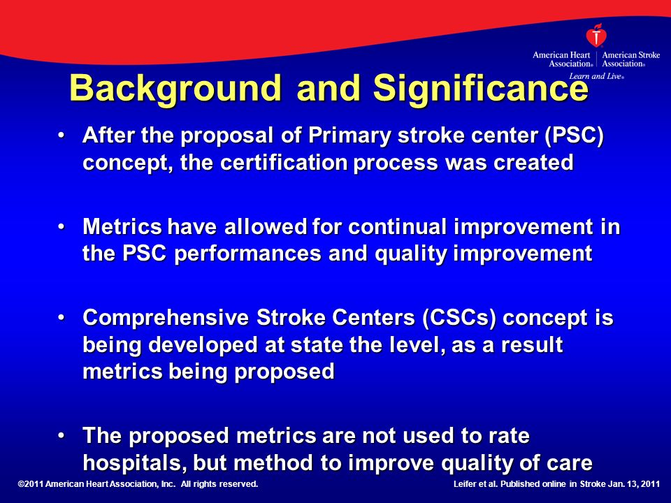 Background and Significance After the proposal of Primary stroke center (PSC) concept, the certification process was createdAfter the proposal of Prim