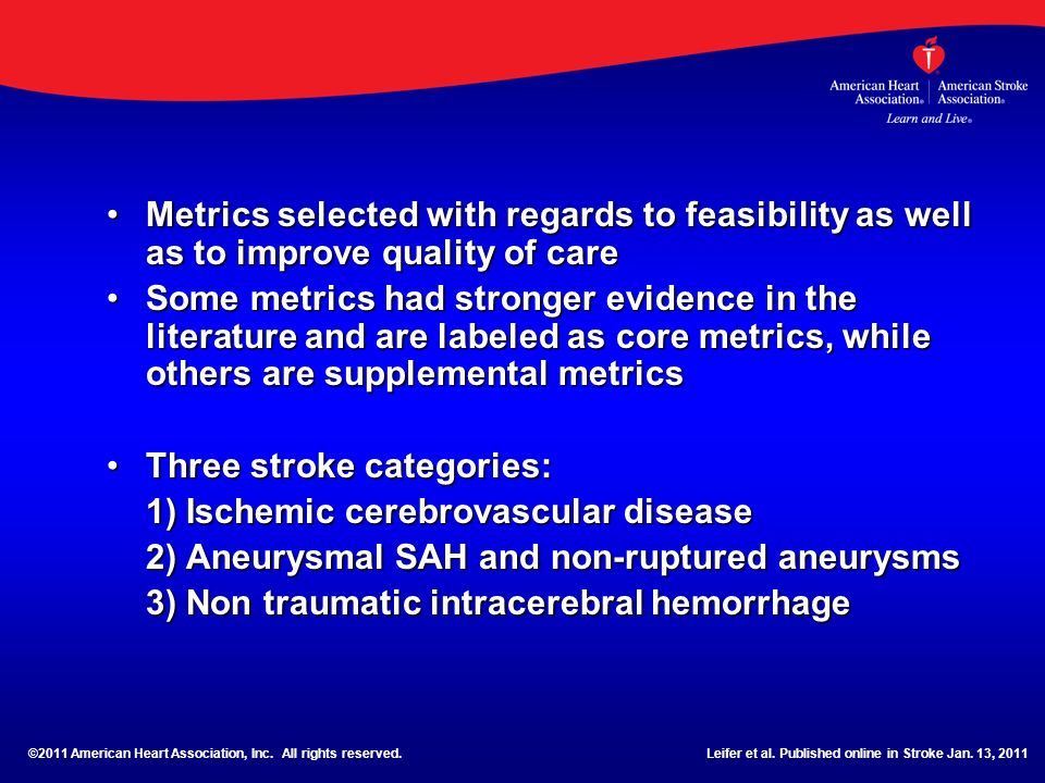 Metrics selected with regards to feasibility as well as to improve quality of careMetrics selected with regards to feasibility as well as to improve q
