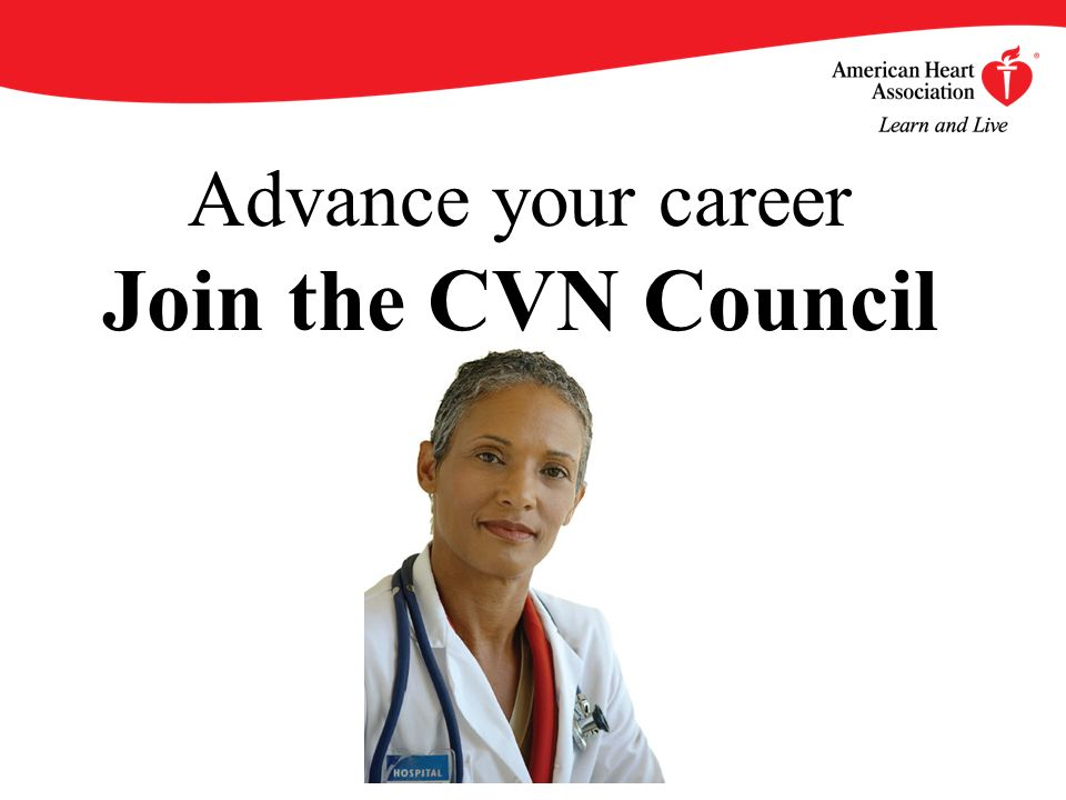 Advance your career Join the CVN Council
