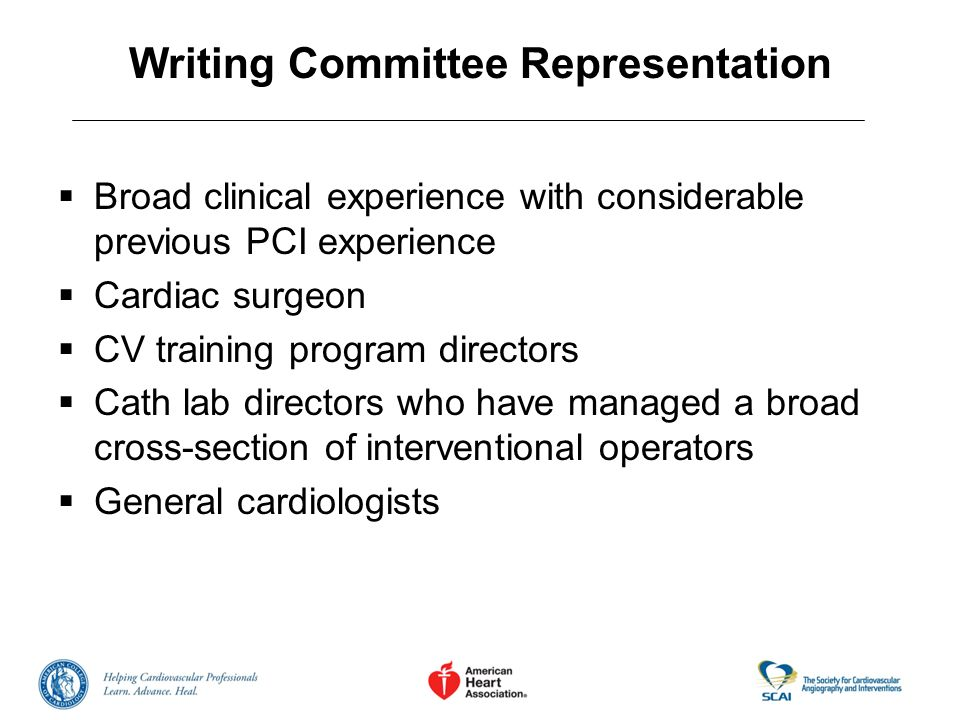 Document Peer Review and Approval Process Over 36 Peer Reviewers Over 316 Comments Received Committee Responded to each comment and revised document Official approval from Boards of ACCF, AHA, and SCAI