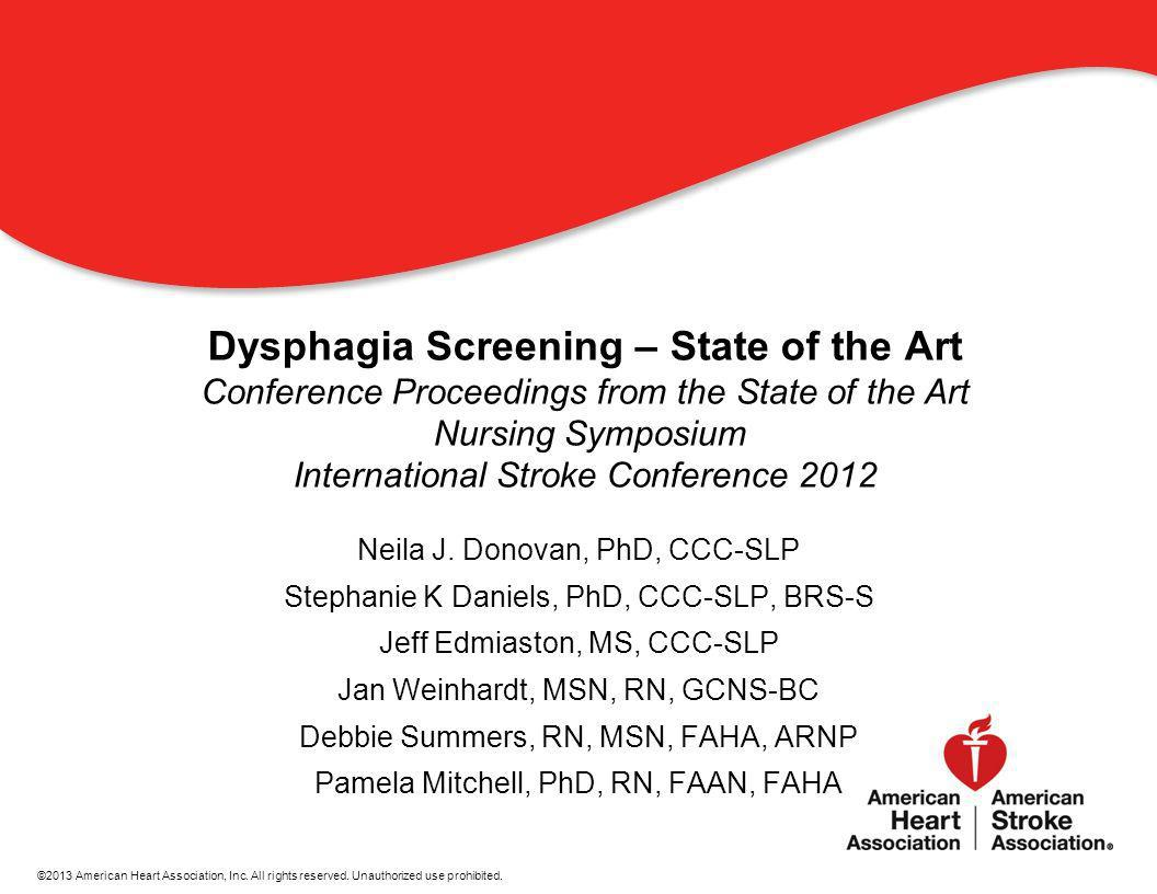11 Dysphagia Screening – State of the Art Conference Proceedings from the State of the Art Nursing Symposium International Stroke Conference 2012 Neil