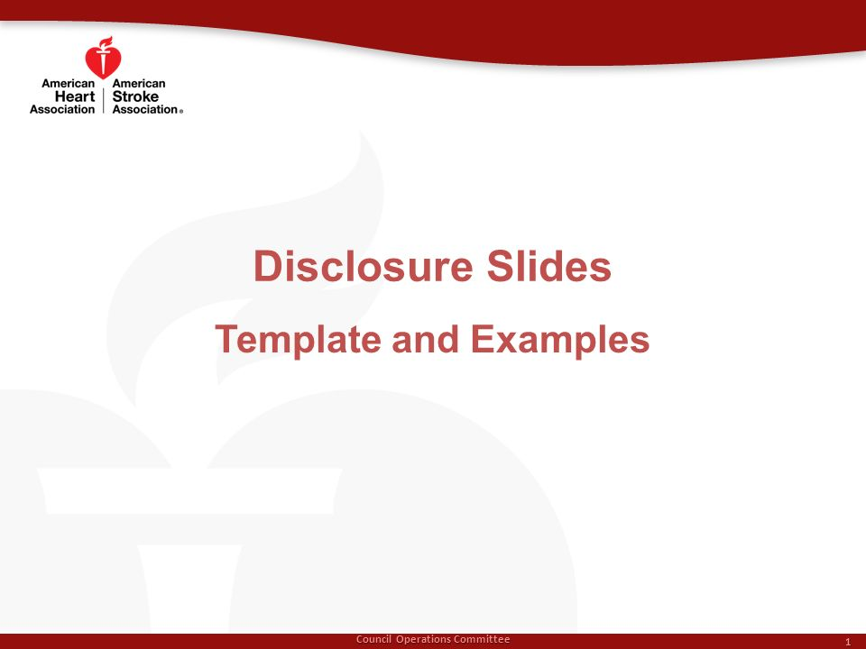 Disclosure Slides Council Operations Committee 1 Template and Examples