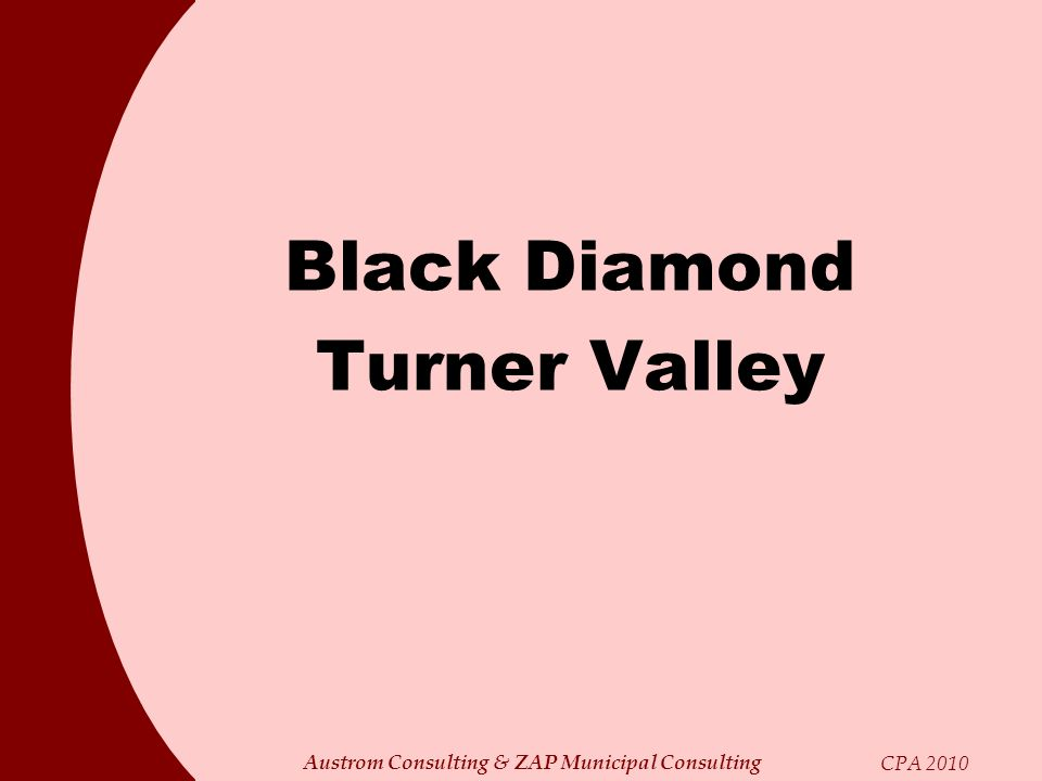 Austrom Consulting & ZAP Municipal Consulting CPA 2010 Black Diamond Turner Valley