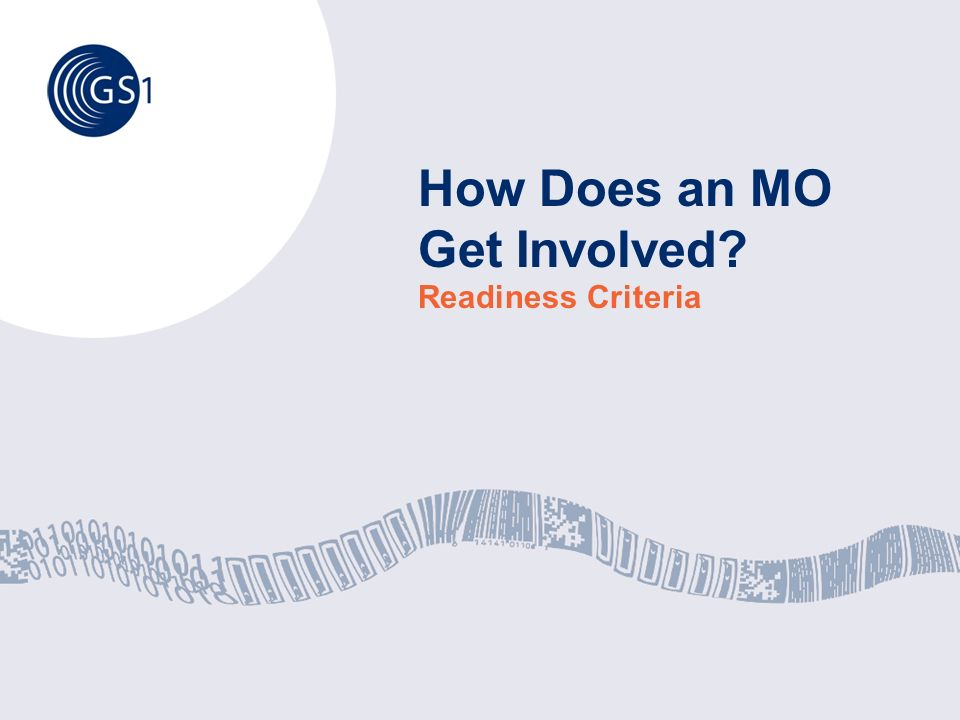 How Does an MO Get Involved? Readiness Criteria