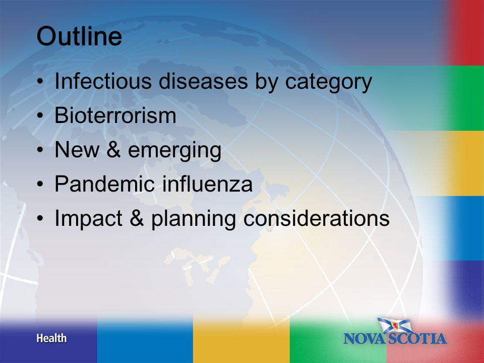 Pandemics are Unpredictable Direct impact of influenza: –Attack rate [15>35%] –Affected age groups [unknown until it begins] –Virulence of the strain and rates of adverse outcomes/complications [mild, moderate or severe?] –Speed of spread from country to country and within a country [1-3 months to arrive.
