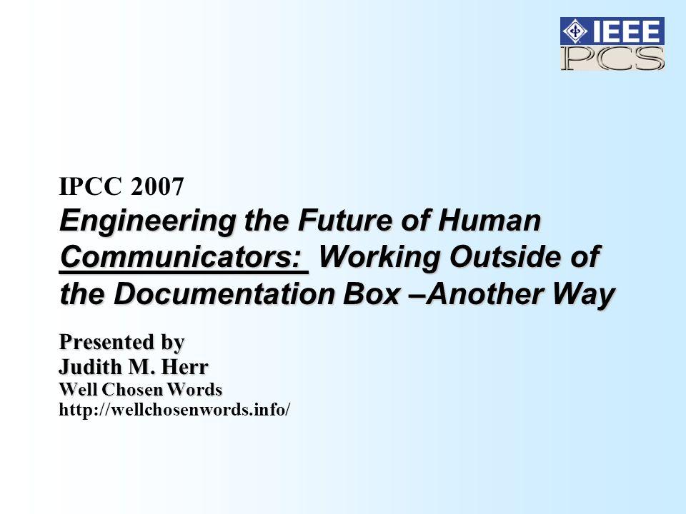 October 3, 2007 IPCC 2007 Judith Herr/Well Chosen Words 2 Bump – Bump - Bump: Another Way.