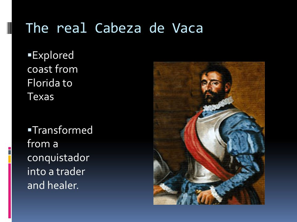 Who was Cabeza de Vaca