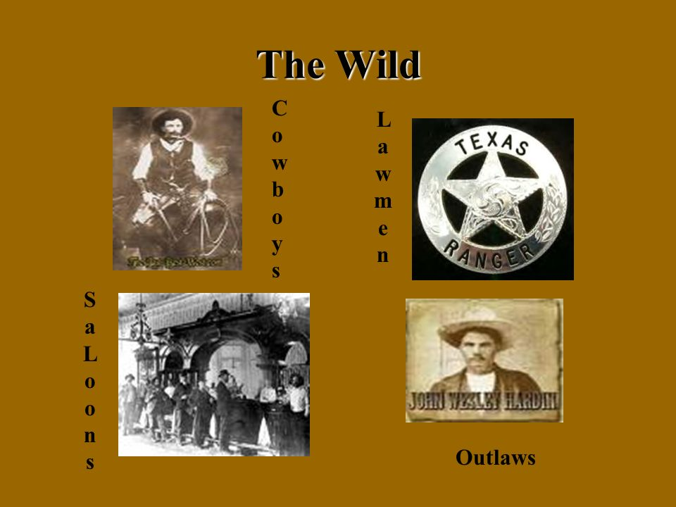 The Wild LawmenLawmen SaLoonsSaLoons Outlaws CowboysCowboys