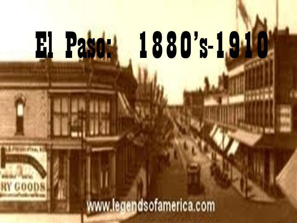 El Paso: 1880s-1910