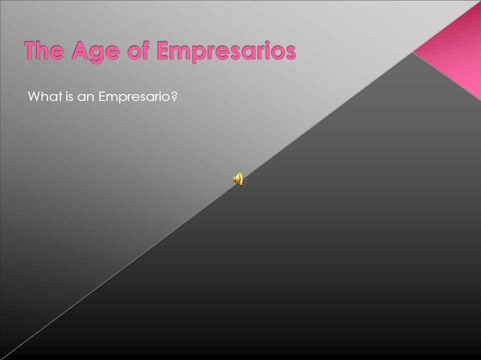 What is an Empresario?