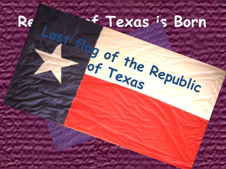 Republic of Texas is Born