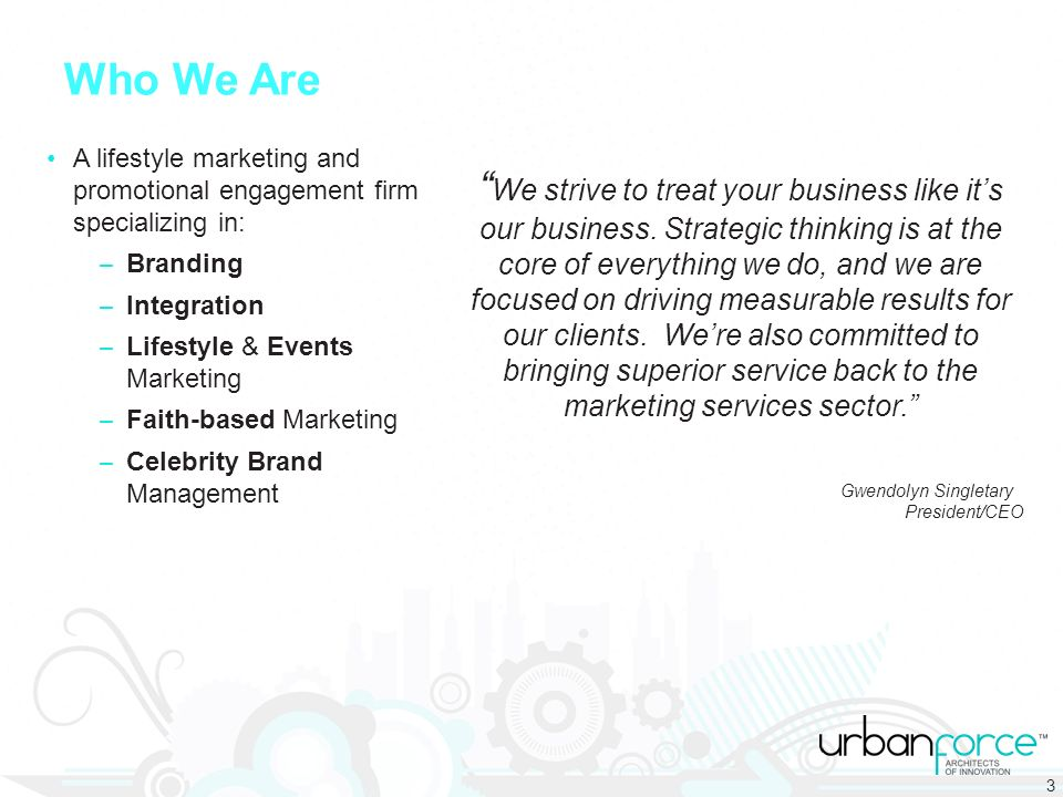 We strive to treat your business like its our business.