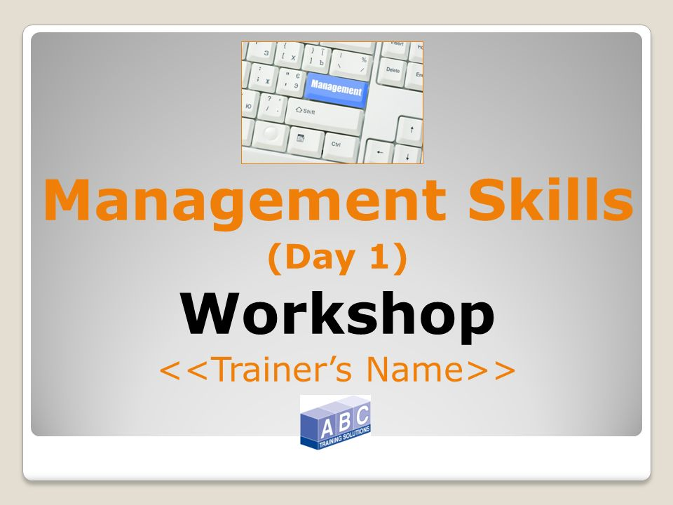 Management Skills (Day 1) Workshop >
