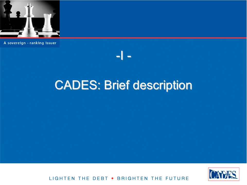 4 -I - CADES: Brief description