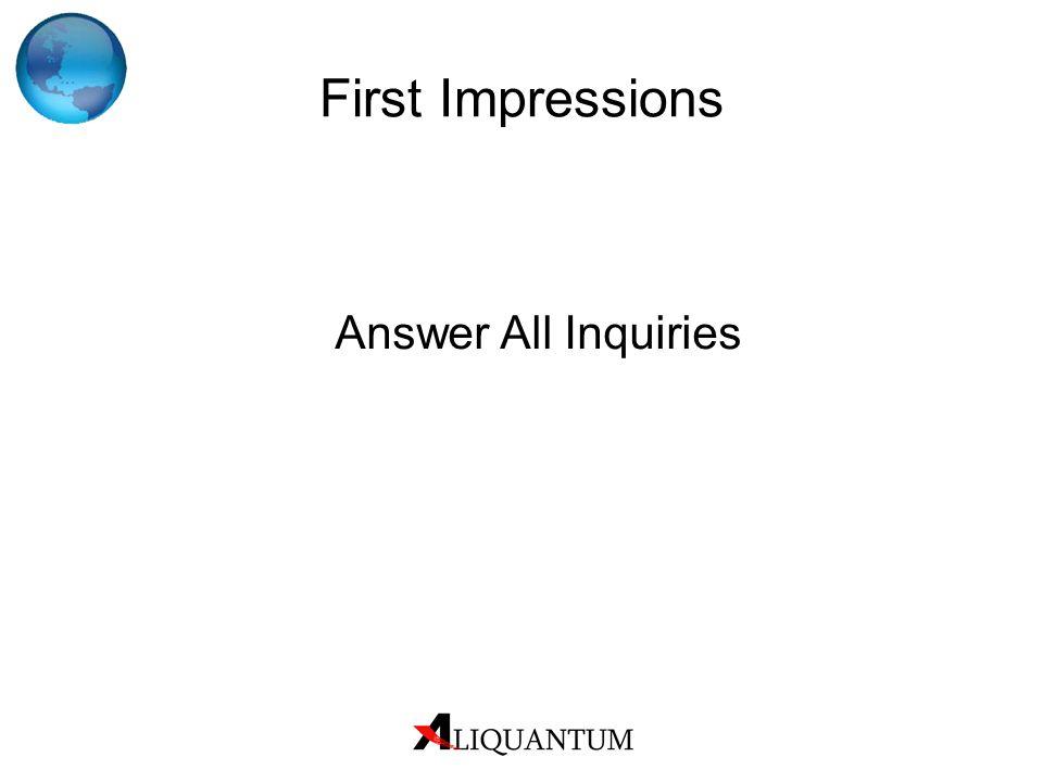 Answer All Inquiries