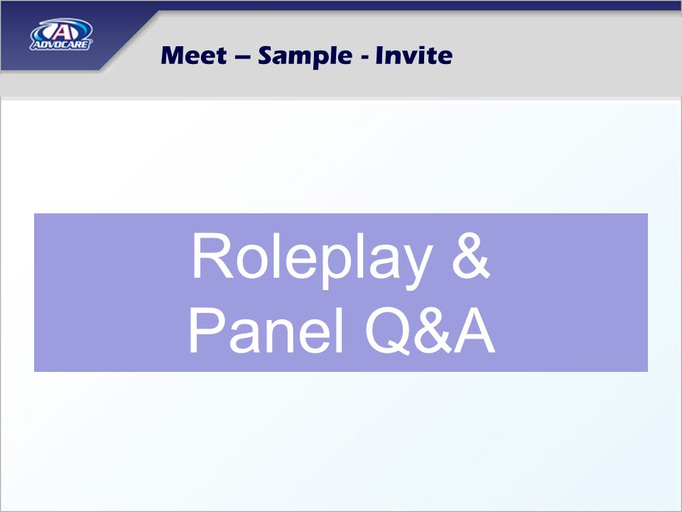 Meet – Sample - Invite Roleplay & Panel Q&A